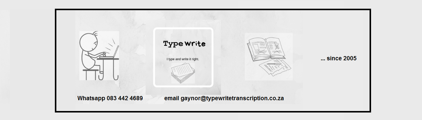 Typewrite Transcription and Typing Services CC